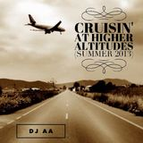 Cruising At Higher Altitudes (Summer 2013)