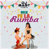 Dj Bast - Mix Pa' La Rumba