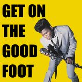 Get On The Good Foot!