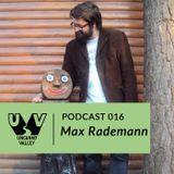 UV Podcast 016 - Max Rademann