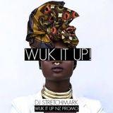 WUK IT UP! Mixtape