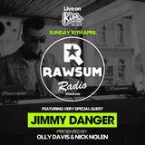 Rawsum Radio Episode 006 - Jimmy Danger