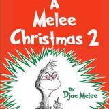 A Melee Christmas 2