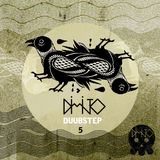 DUUBSTEP 5 by DIMITO