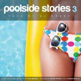Poolside Stories 3