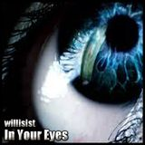 Willisist - In Your Eyes (set from Erotica Electronica)
