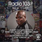 The Classic Showcase w/ @DJMISTERCEE on Radio 103.9 (10pm & 11pm Hour)