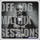 Reverse Stereo presents OFF MATRIX SESSIONS #106 [Fear stops Life]