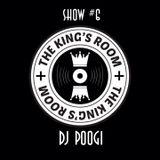 The Kings Room 6# w/ Dj Poogi