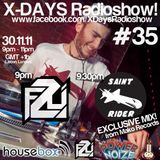 X-DAYS Radioshow! #35 - Saint Rider