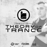TRANCESTOR PRES. THEORY OF TRANCE 050