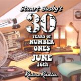 30 YEARS OF NUMBER ONES - JUNE 16th - WITH STUART BUSBY