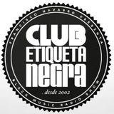 Exclusive Mix for CLUB ETIQUETA NEGRA Radio Show