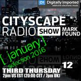 Mark Found Cityscape Radio Show 012 January 2016
