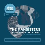 Kasper Bjørke & Sexy Lazer (aka Mansisters DJ Set Backyard Sessions) - Deep House Sweden podcast #1