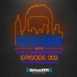 Nice Hair with The Chainsmokers 002