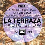 Vin Vega - La Terraza Radio Show (10.10.2012)