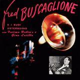 Tanti auguri Fred Buscaglione!