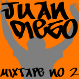 Juan Diego's MixTape Number 2 (Dec 16 2014)
