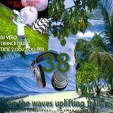 # UPLIFTING TRANCE - On the Waves Uplifting Trance XXXVIII.