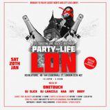 PARTY-LIFE LDN Celebrating OneTouch's & Aaron Deacon Saturday 20th January @ Revolution Leadenhall