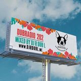Dub Radio 202 (Rap & Hip-Hop) Mixed by DJ R DUB L (2020)