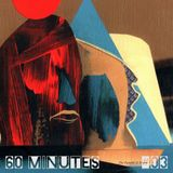 60 Minutes # 03 Massive Attack/Slick Rick/The Milk/The Incognito Traveller/The Arcs/The Roots