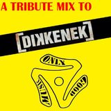 Tribute to Dikkenek