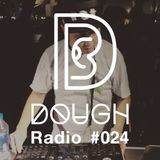DOUGH Radio #24 : RAW
