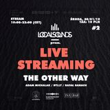 #localsounds 2 pres. The Other Way @ Bylly