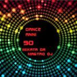 """DANCE ANNI 90 MIXATA DA """"MASTRO DJ"""""""