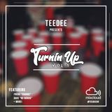 TeeDee Presents: Turnin' Up Vol. 1