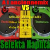 A l anciennemix nu roots reggea  vol 5 selekta naphta TUFF Fresh Air Monday Morning