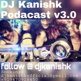 DJ Kanishk Podcast v3.0