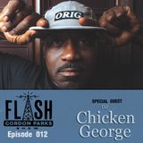 Flash Gordon Parks Show Episode 012 - DJ Chicken George