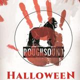 ROUGHSOUND presents Halloween 4DJs/1Set
