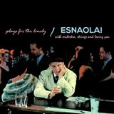 ESNAOLA! plays for the lonely