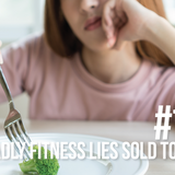 1077: The 7 Deadly Fitness Lies Sold to Women
