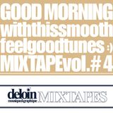 Dj. Deloin // Good Morning Mix vol.4