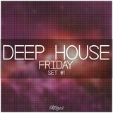 Deep House FRIDAY #1 - 2014.01.03