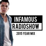 Infamous Radioshow By Menasso 2015 YEARMIX