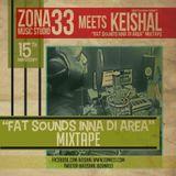 Zona33 meets Keishal, I&I Riddim, The Present Riddim Fat Club Radio Show Nº207 18mar2016