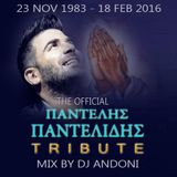 2016 PANDELIS PANDELIDIS OFFICIAL TRIBUTE - MIX BY DJ ANDONI