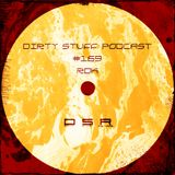 RDK - Dirty Stuff Podcast #169 (10.09.2019)