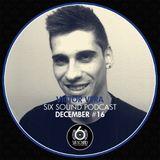Victor Vera @ Six Sound Podcast #16 (December)