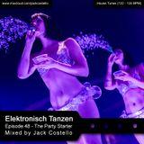 Jack Costello presents Elektronisch Tanzen - Episode 48 (The Party Starter)