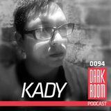 DARK ROOM Podcast 0094: Kady