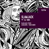 Slamjack w/ DJ 1985 23/09/2015
