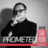 DARK ROOM Podcast 0078: Prometeo