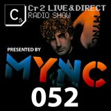 MYNC presents Cr2 Live & Direct Radio Show 052 [16/03/12]